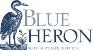 Blue Heron - Scott Metcalfe, Director